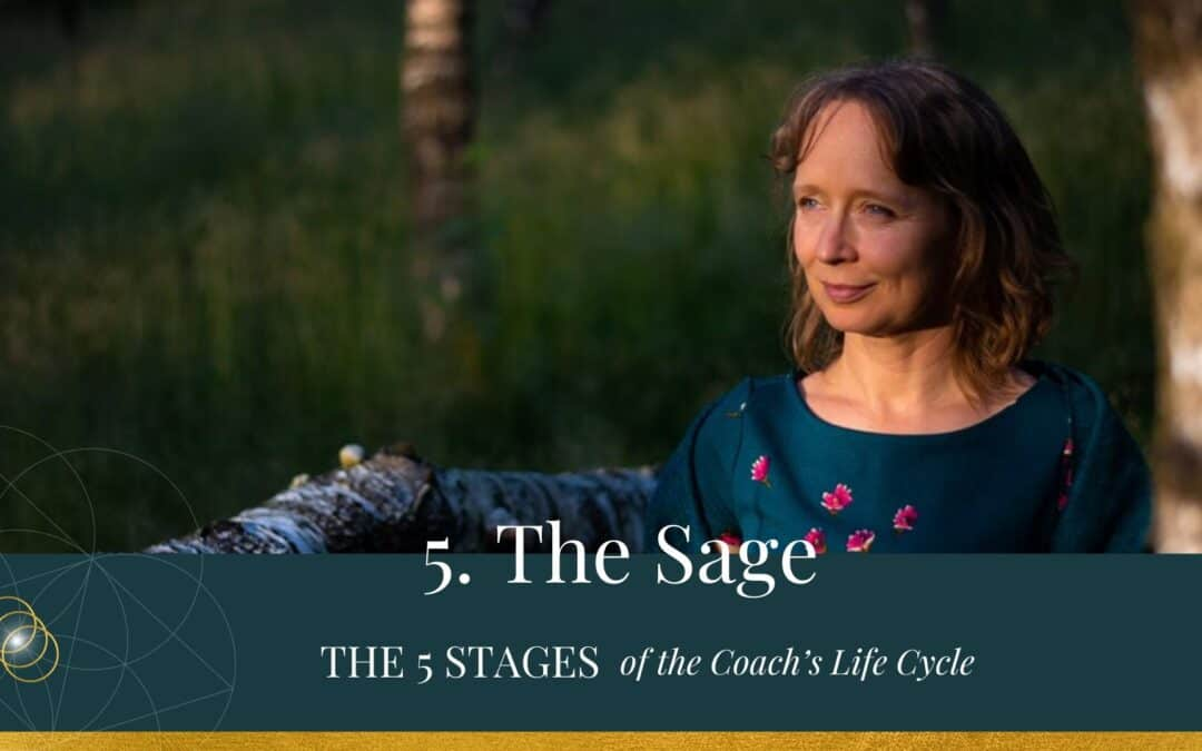 The 5 Stages of the Coach's Life Cycle – The Sage