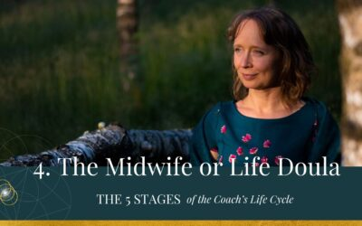 The 5 Stages of the Life Cycle of the Coach- The Midwife or Life Doula